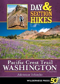 Cover Day and Section Hikes Pacific Crest Trail: Washington