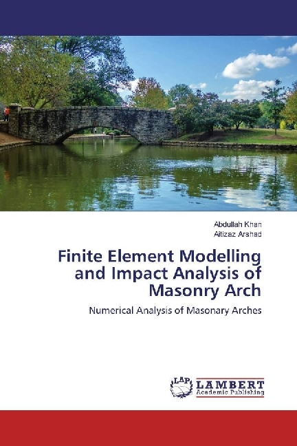 Cover Finite Element Modelling and Impact Analysis of Masonry Arch