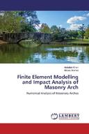 Finite Element Modelling and Impact Analysis of Masonry Arch