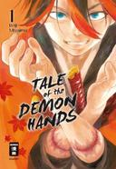 Tale of the Demon Hands. Bd.1
