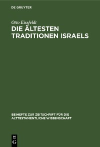 Die Ältesten Traditionen Israels