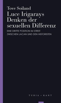 Cover Luce Irigarays Denken der sexuellen Differenz