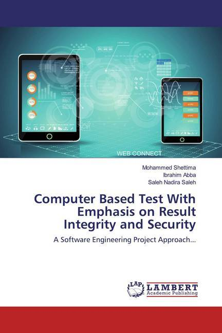 Cover Computer Based Test With Emphasis on Result Integrity and Security