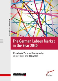 Cover The German Labour Market in the Year 2030
