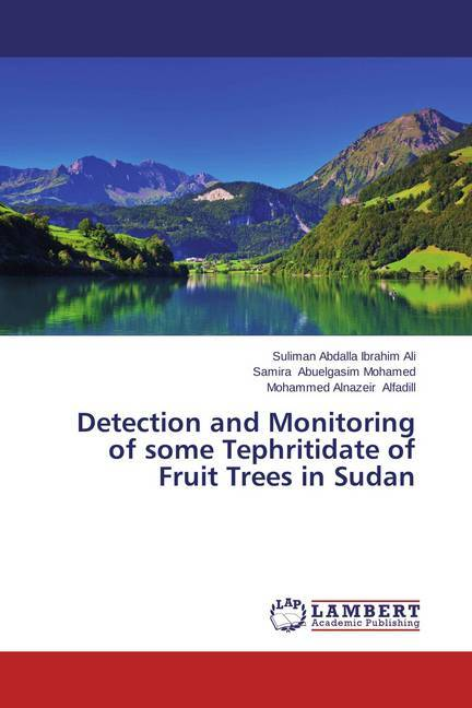 Cover Detection and Monitoring of some Tephritidate of Fruit Trees in Sudan