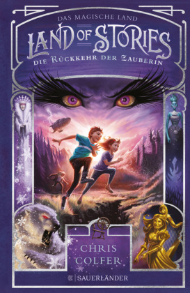 Land of Stories Die Rckkehr der Zauberin