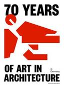 70 Years of Art in Architecture in Germany