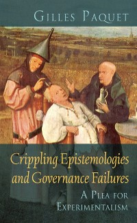 Cover Crippling Epistemologies and Governance Failures