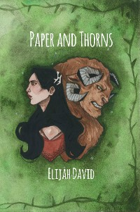 Paper and Thorns