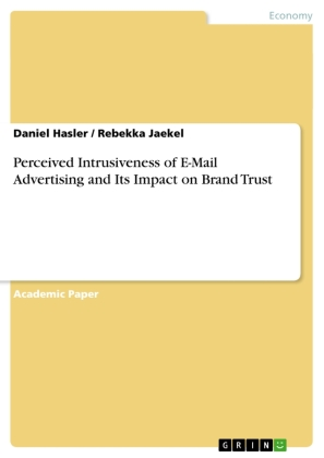 Cover Perceived Intrusiveness of E-Mail Advertising and Its Impact on Brand Trust