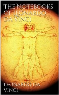 Cover The Notebooks of Leonardo Da Vinci