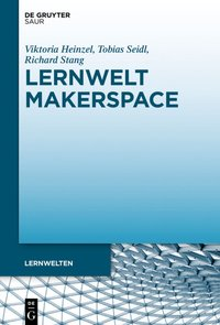 Cover Lernwelt Makerspace
