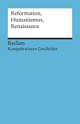 Cover Reformation, Humanismus, Renaissance