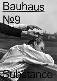 Cover The Bauhaus Dessau Foundation's magazine No. 9, Substance