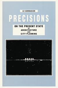 Cover Precisions on the Present State of Architecture and City Planning