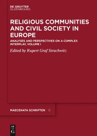 Religious Communities and Civil Society in Europe, Volume I