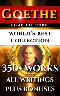 Cover Goethe Complete Works - World's Best Collection