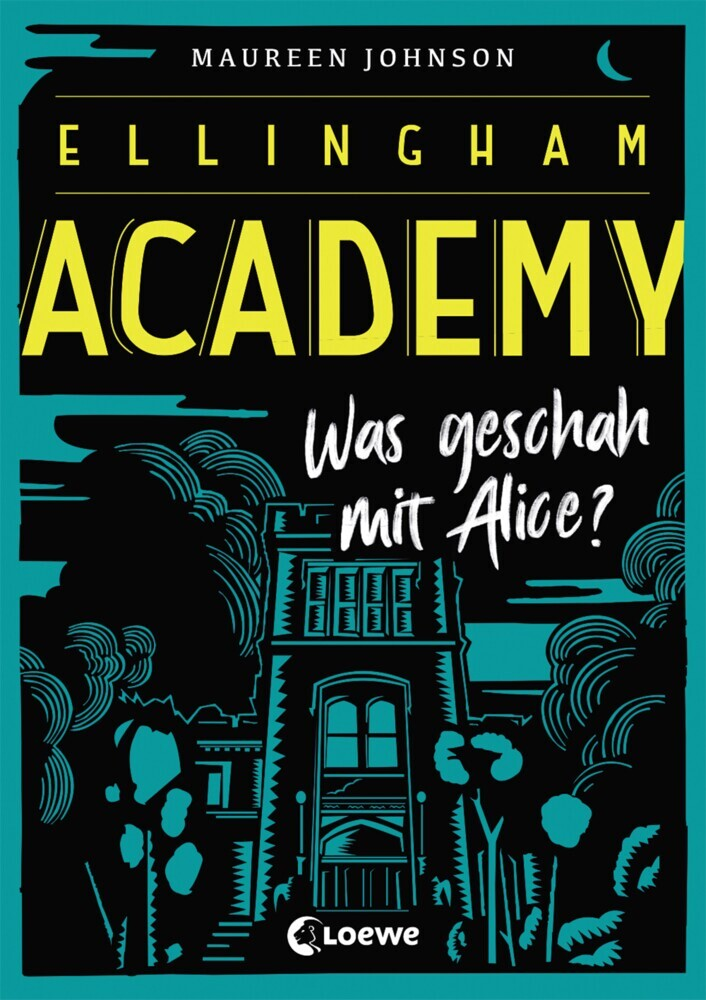 Cover Ellingham Academy - Was geschah mit Alice?