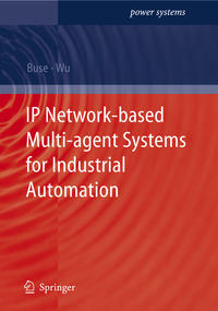Cover IP Network-based Multi-agent Systems for Industrial Automation
