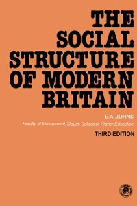 The Social Structure of Modern Britain
