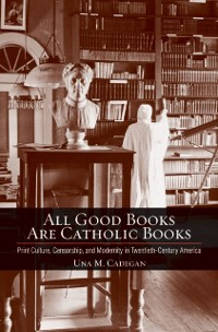 All Good Books Are Catholic Books
