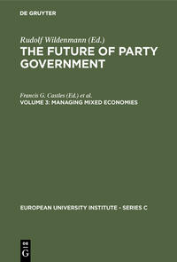 Cover The Future of Party Government / Managing Mixed Economies