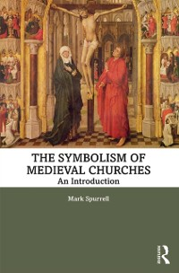The Symbolism of Medieval Churches