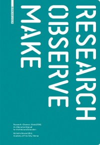 Research - Observe - Make