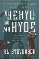 Der seltsame Fall des Dr. Jekyll und Mr. Hyde / Strange Case of Dr. Jekyll and Mr. Hyde