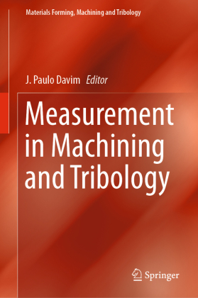 Measurement in Machining and Tribology