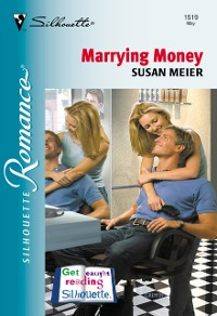 Marrying Money (Mills & Boon Silhouette)