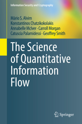 Cover The Science of Quantitative Information Flow