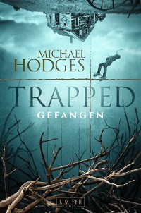 Cover TRAPPED - GEFANGEN