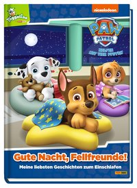 Cover Paw Patrol: Gute Nacht, Fellfreunde!
