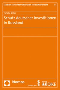 Cover Schutz deutscher Investitionen in Russland
