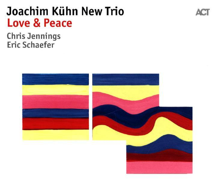 Joachim Kühn New Trio - Love & Peace, 1 Audio-CD