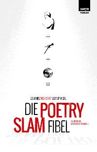 Die Poetry Slam Fibel