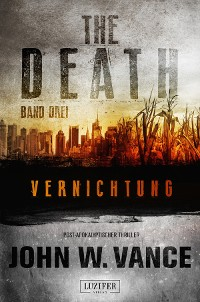 Cover VERNICHTUNG (The Death 3)