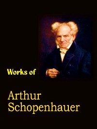 Cover The Complete Works of Arthur Schopenhauer