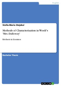 Methods of Characterisation in Woolf?s 'Mrs. Dalloway'