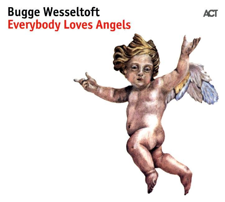 Everybody Loves Angels, 1 Audio-CD