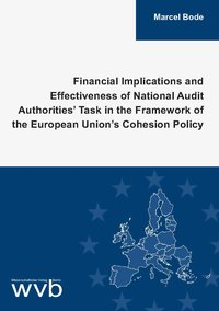 Cover Financial Implications and Effectiveness of National Audit Authorities' Task in the Framework of the European Union's Cohesion Policy