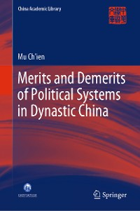 Merits and Demerits of Political Systems in Dynastic China
