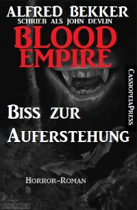 Cover John Devlin, Blood Empire - Biss zur Auferstehung