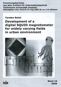 Cover Development of a digital SQUID magnetometer for widely varying fields in urban environment