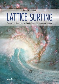Lattice Surfing