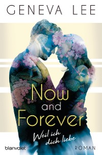 Now and Forever - Weil ich dich liebe