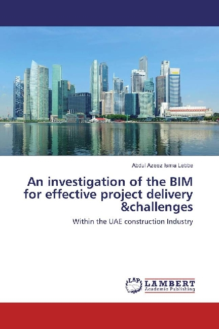 Cover An investigation of the BIM for effective project delivery &challenges