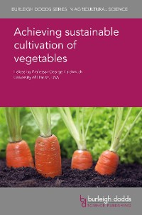 Cover Achieving sustainable cultivation of vegetables
