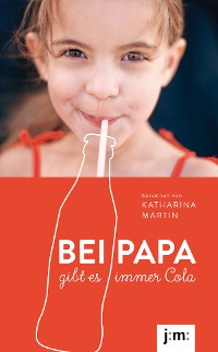 Cover Bei Papa gibt es immer Cola